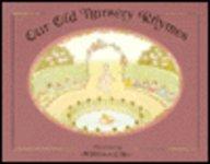 9780856922046: Our Old Nursery Rhymes