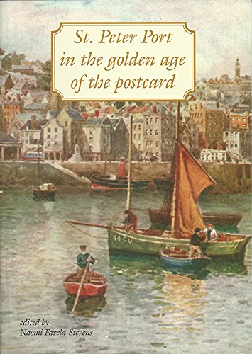 9780856946059: St. Peter Port in the Golden Age of the Postcard (Channel Island Monographs)