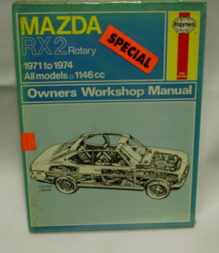 9780856961090: Mazda Rx2 Rotary: 1971 to 1974, All Models (Owners Workshop Manual)