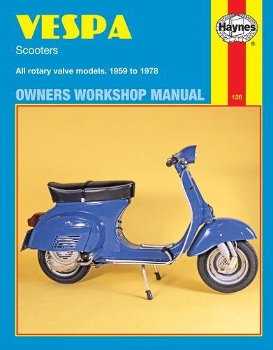 9780856961267: Vespa Scooters Owners Workshop Manual: All rotary valve models 1959 to 1978: No. 126