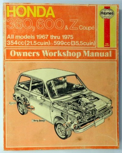 9780856961380: Honda 360, 600 and Z Coupe Owners Workshop Manual, 1967-1975 (Haynes Owner Workshop Manual, 138)