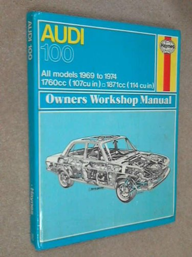 9780856961625: Audi 100 Owner's Workshop Manual - All models 1969 to 1974