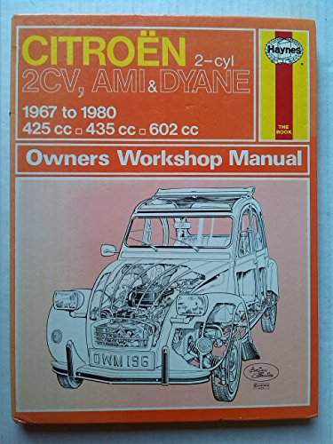 9780856961960: Citroen 2CV, Ami and Dyane Owner's Workshop Manual