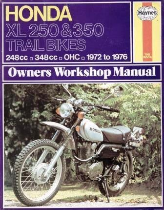 9780856962097: Honda XL250, 350 Trail Bikes Owner's Workshop Manual