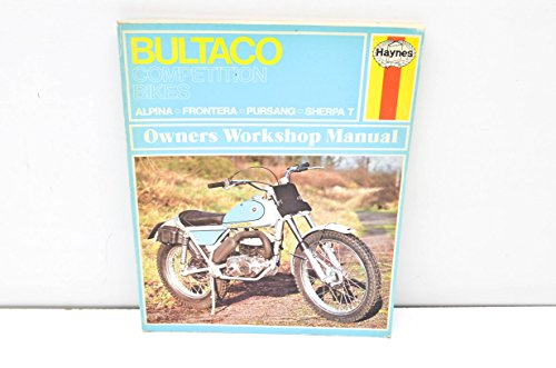 9780856962196: Haynes Bultaco Competition Bikes Owners Workshop Manual, No. 219: '72 - '75 (Motorcycle Manuals)