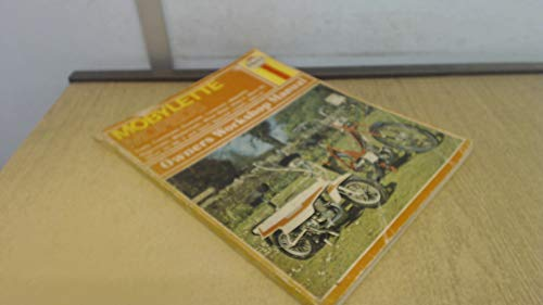 Mobylette Mopeds 1966-76 Owner's Workshop Manual (0856962589) by Mansur Darlington