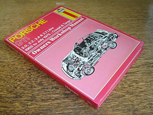 Porsche 911 Owner's Workshop Manual: Haynes, J. H.;
