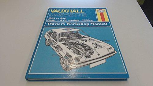 9780856962851: Vauxhall Chevette Owner's Workshop Manual, 1975-76 (Haynes owners workshop manuals)