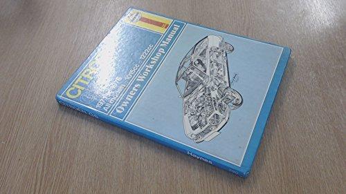 Citroen GS owners workshop manual (Haynes owners: J. H Haynes