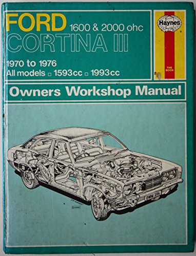 9780856962950: Ford Cortina III 1600 & 2000 Ohc Owners Workshop Manual