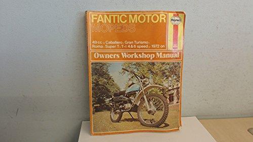 9780856963209: Fantic Motor Mopeds Owner's Workshop Manual (Haynes owners workshop manuals for motorcycles)