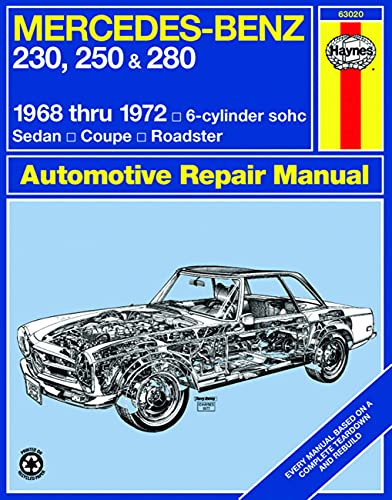 9780856963469: Mercedes Benz 230, 250 and 280, 1968-1972 / 6-Cylinder sohc / Sedan, Coupe, Roadster Automotive Repair Manual