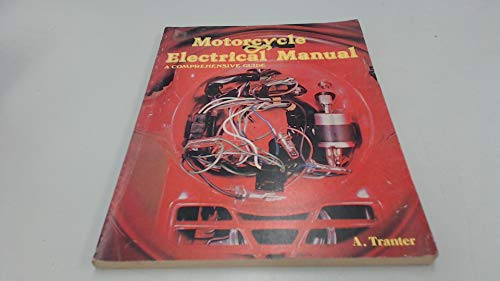 Motorcycle Electrical Manual: Tony Tranter