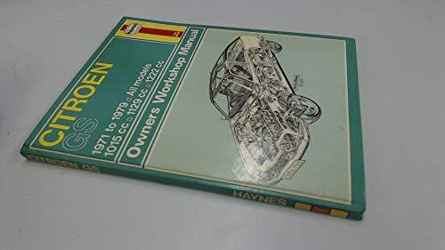 Citroen GS Owner's Workshop Manual - Gilmour,