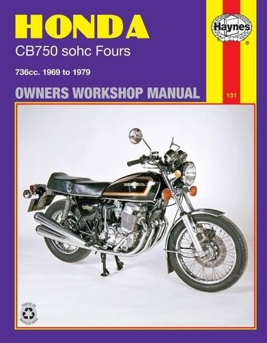 9780856965210: Honda Cb750 Sohc Fours Owners Workshop Manual, No. 131: 736cc '69-'79