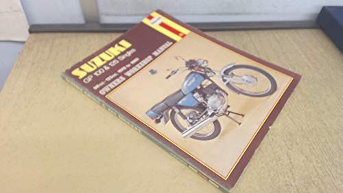 Suzuki GP100 & 125 Singles 98cc - 123cc 1978 to 1982 Owners Workshop Manual: Rogers Chris