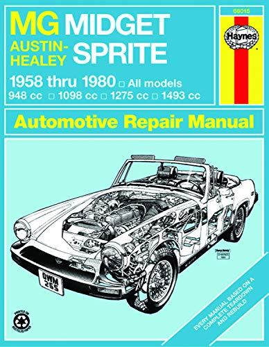 9780856965883: MG Midget, Austin-Healey Sprite, 1958-1980 (Haynes Repair Manuals)