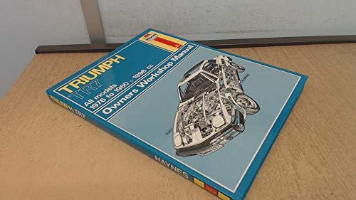 9780856965975: Triumph TR7 Owners Workshop Manual