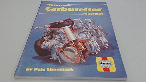 motorcycle carburettor manual by pete shoemark haynes 1983 rh abebooks co uk Haynes Manual Monte Carlo Back haynes carburetor manual pdf