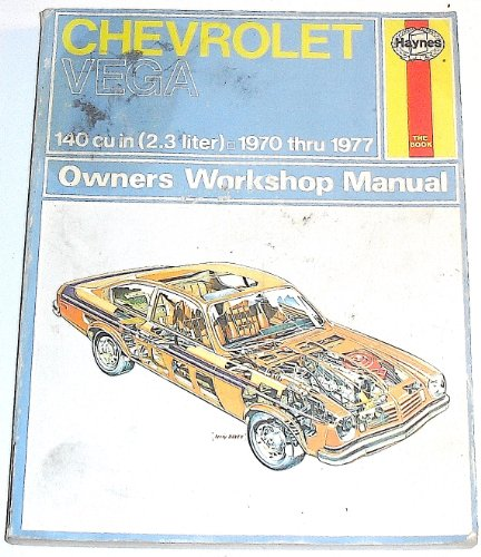 Chevrolet Vega Owners Workshop Manual, 1970-1977: John Harold Haynes