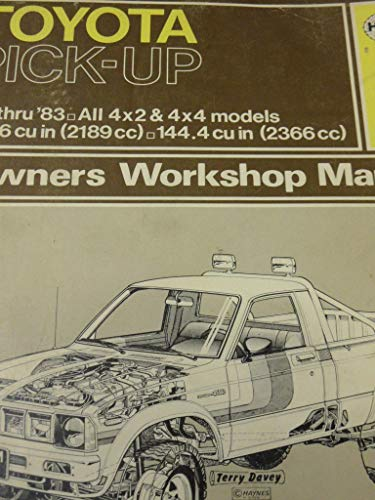 9780856966569: Toyota Pick-up 1979-83 All 4x2 and 4x4 Models Owner's Workshop Manual