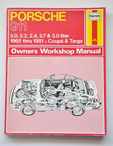 9780856966910: Porsche 911, 1965-81 Coupe and Targa Owner's Workshop Manual