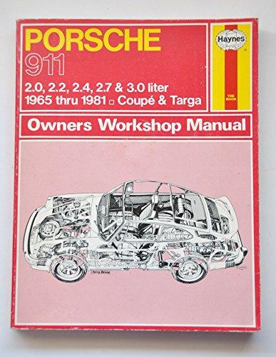 Porsche 911, 1965-81 Coupe and Targa Owner's: Ward, P.B.,Haynes, J.