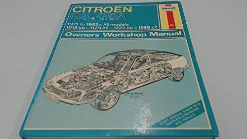 Citroen GS and GSA 1971-83 Owner's Workshop: J. H. Haynes,
