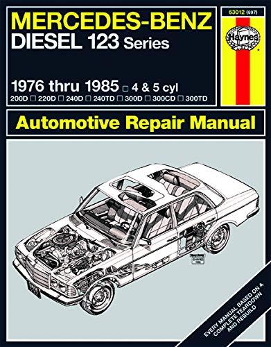 9780856966972: Mercedes Benz Diesel Automotive Repair Manual: 123 Series, 1976 thru 1985 (Haynes Repair Manual)