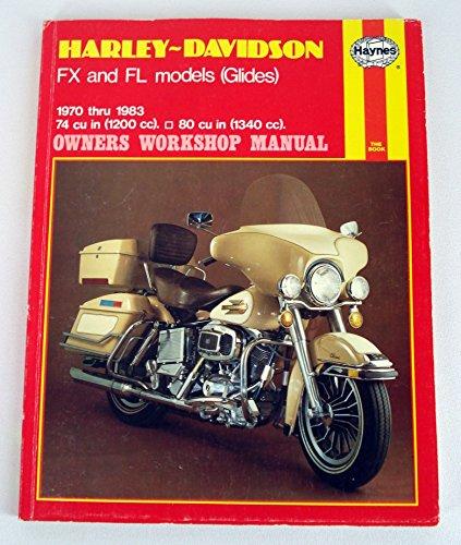 Harley-Davidson FX and FL Models 1970-83 Owner's Workshop Manual (0856967033) by Schauwecker, Tom; Haynes, J. H.