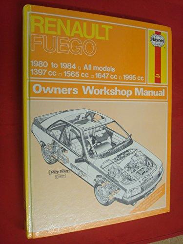Renault Fuego 1980-84 Owner's Workshop Manual: Legg, A. K.