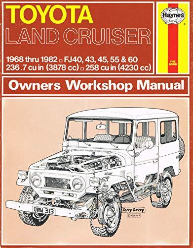 Toyota Land Cruiser Owner's Workshop Manual: 1968: J. H. Haynes;