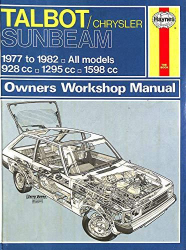 Talbot/Chrysler Sunbeam Owner's Workshop Manual (Service & repair manuals) (9780856968075) by J. H. Haynes; Peter G. Strasman