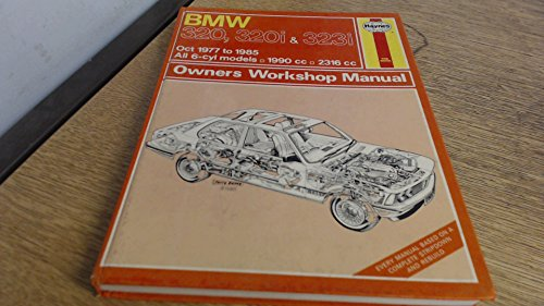 9780856968150: BMW 320, 320I & 323I OWNERS WORKSHOP MANUAL OCT 1977 TO 1985