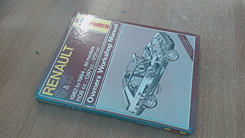 Renault 9 and 11 1982-84 Owners Workshop: Mead, John S.