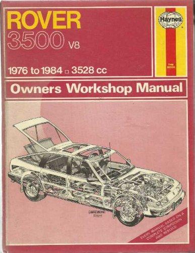 Rover 3500 V8 1976-84 Owner's Workshop Manual: Barge, Colin D.,