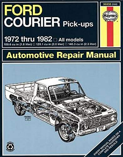 9780856968532: Ford Courier Pick-Ups 1972 thru 1982 (Haynes Manuals)
