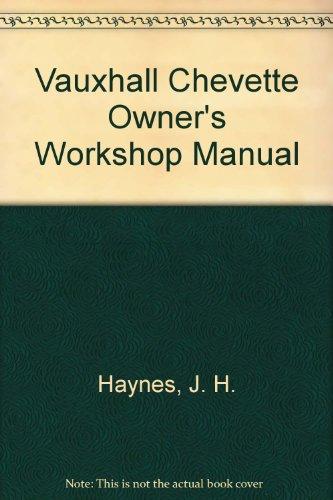 9780856968570: Vauxhall Chevette Owner's Workshop Manual