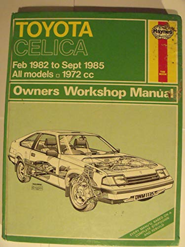 9780856969355: Title: Toyota Celica owners workshop manual Haynes owners