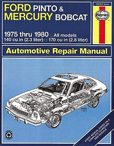 9780856969560: Haynes Ford Pinto and Mercury Bobcat Automotive Repair Manual: 1975 Thru 1980 (Haynes Manuals)