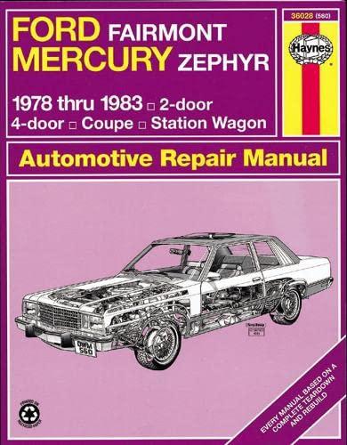 9780856969584: Ford Fairmont & Mercury Zephyr '78'83 (Haynes Repair Manuals)
