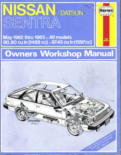 9780856969829: Nissan/Datsun Sentra 1982-83 Owner's Workshop Manual