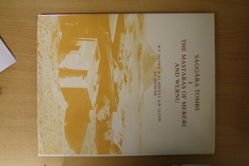 Saqqara Tombs 1: The Mastabas of Mereri and Wernu (Archaeological Survey Memoirs) (v. 1) (0856980897) by Davies, W. V.