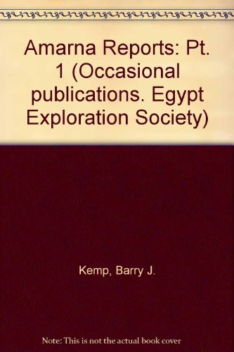 9780856980947: Amarna Reports: Pt. 1 (Occasional publications. Egypt Exploration Society)