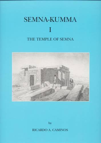 Semna-Kumma. The Temple of Semna. The Temple: Caminos,Ricardo,A.