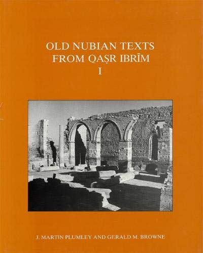 9780856981005: Old Nubian Texts from Qasr Ibrim (Texts from Excavations) (Pt. 1)
