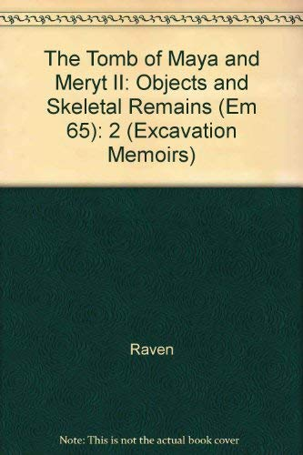 9780856981395: The Tomb of Maya and Meryt 2, Objects and Skeletal Remains (Excavation Memoirs)
