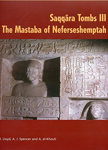 9780856981685: Saqqara Tombs III: The Mastaba of Neferseshemptah (Archaeological Survey Memoir) (v. 3)