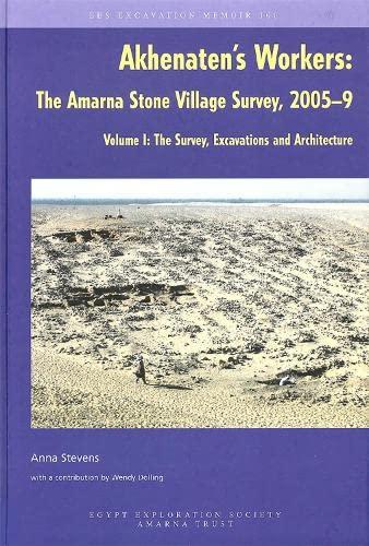 9780856982088: Akhenaten's Workers: 1 (Excavation Memoirs)