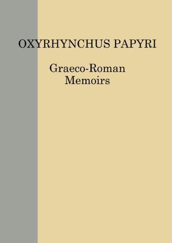 9780856982118: The Oxyrhynchus Papyri. Volume LXXVIII